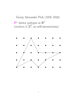 Georg Alexander Pick (1859–1942) : lattice polygon in R (vertices ∈ Z