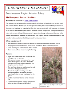 L e s s o n s   L... Southwestern Region Aviation Safety Helicopter R otor Strikes Summary of Incident