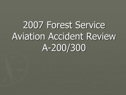 2007 Forest Service Aviation Accident Review A-200/300