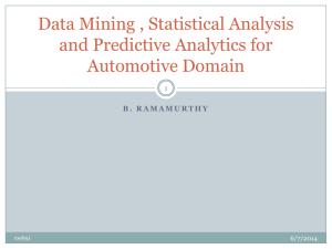 Data Mining , Statistical Analysis and Predictive Analytics for Automotive Domain