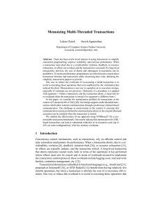 Memoizing Multi-Threaded Transactions Lukasz Ziarek Suresh Jagannathan