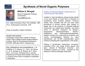 Synthesis of Novel Organic Polymers William S. Mungall