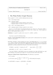 Lecture 8 1 The Weak Perfect Graph Theorem