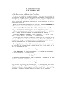 X. EXPONENTIALS AND LOGARITHMS 1. The Exponential and Logarithm Functions.