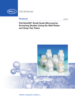 Protocol Pall SoloHill Small-Scale Microcarrier Screening Studies Using Six-Well Plates
