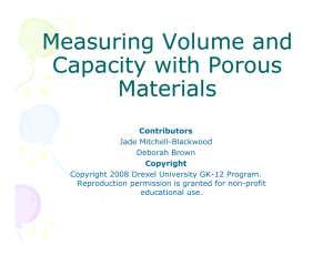 Measuring Volume and Capacity with Porous Materials