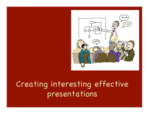 Creating interesting effective presentations