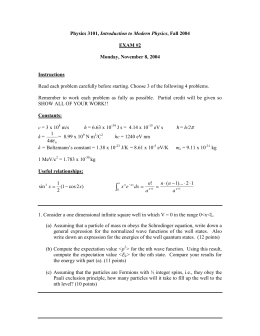 Introduction to Modern Physics  EXAM #2 Monday, November 8, 2004