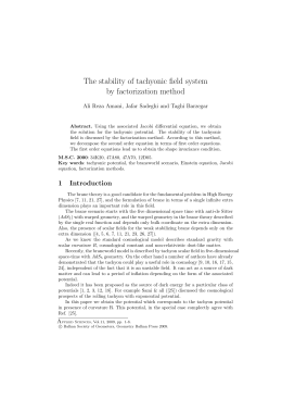 The stability of tachyonic field system by factorization method