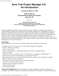 Sure Trak Project Manager 2.0: An Introduction January 28- March 4, 1999