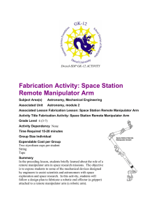 Fabrication Activity: Space Station Remote Manipulator Arm