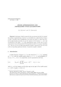 SPLINE APPROXIMATION AND GENERALIZED TUR ´ AN QUADRATURES