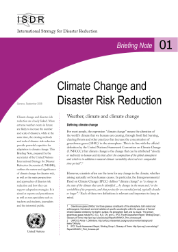 climate change and disaster risk reduction This paper reviews how the fields of disaster risk reduction (drr) and climate change adaptation (cca) have contributed to the understanding of how cities' are responding to climate change risks and hazards.