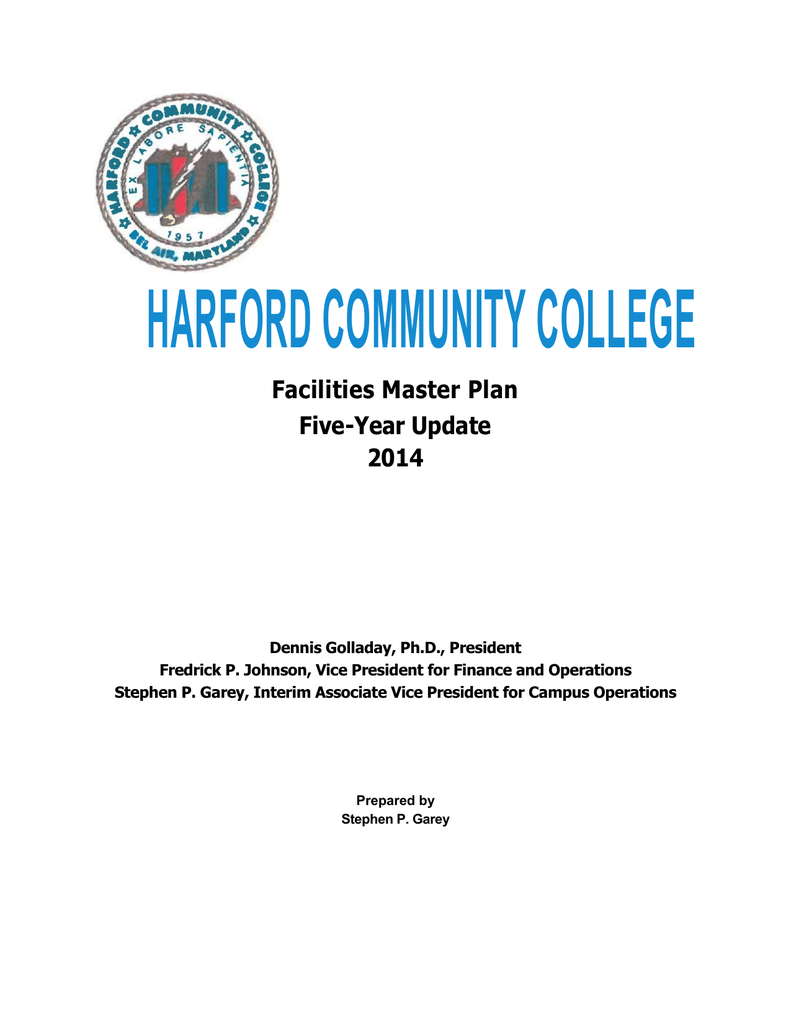Harford Community College Facilities Master Plan Five Year Update 2014
