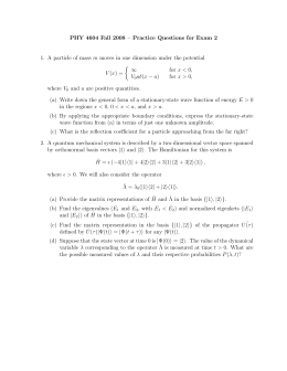 PHY 4604 Fall 2008 – Practice Questions for Exam 2  for