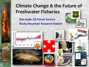 Climate Change & the Future of Freshwater Fisheries