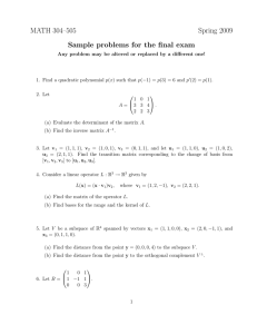 MATH 304–505 Spring 2009 Sample problems for the final exam