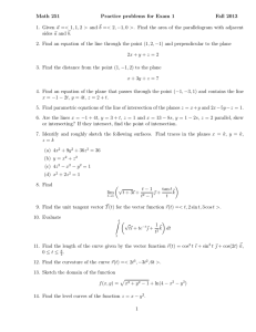 Math 251 Practice problems for Exam 1 Fall 2013