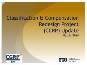 Classification & Compensation Redesign Project (CCRP) Update March, 2014