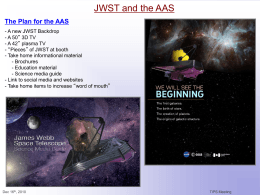 JWST and the AAS The Plan for the AAS