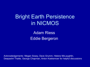 Bright Earth Persistence in NICMOS Adam Riess Eddie Bergeron