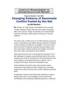 Changing Patterns of Roommate Conflict Fueled by the Net A by Bill Warters