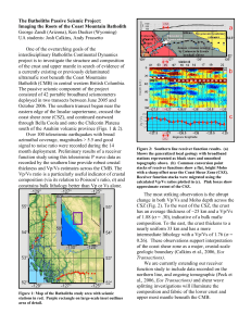The Batholiths Passive Seismic Project: George Zandt (Arizona), Ken Dueker (Wyoming)