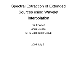 Spectral Extraction of Extended Sources using Wavelet Interpolation Paul Barrett
