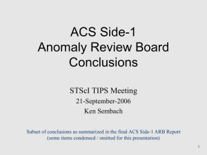 ACS Side-1 Anomaly Review Board Conclusions STScI TIPS Meeting