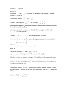 Section 10.1    Sequences  Definitions: A sequence ,