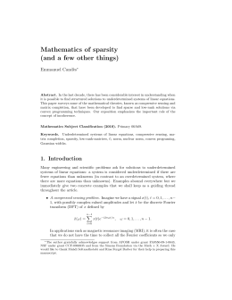 Mathematics of sparsity (and a few other things) Emmanuel Cand` es