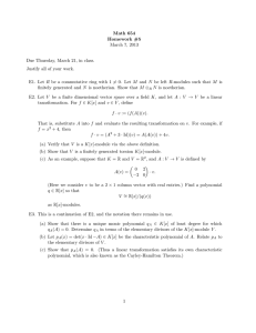 Math 654 Homework #5 March 7, 2013 Due Thursday, March 21, in class.