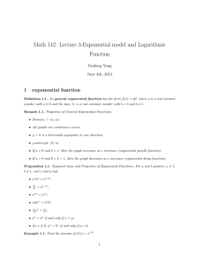 Math 142: Lecture 3-Exponential model and Logarithmic Function 1 exponential function