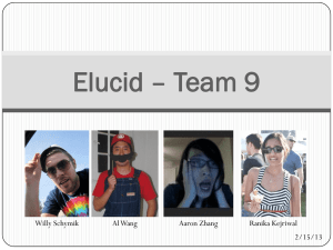 Elucid – Team 9 Willy Schymik Al Wang Aaron Zhang