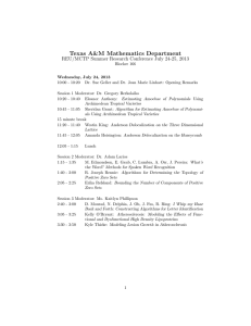 Texas A&M Mathematics Department REU/MCTP Summer Research Conference July 24-25, 2013