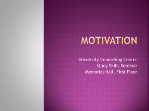 University Counseling Center Study Skills Seminar Memorial Hall, First Floor