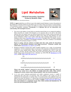 Lipid Metabolism  CHEM-643 Intermediary Metabolism Written by Harold B. White
