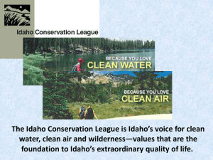 The Idaho Conservation League is Idaho's voice for clean