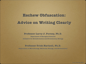 Eschew Obfuscation: Advice on Writing Clearly Professor Larry J. Forney, Ph.D.