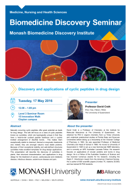 Biomedicine Discovery Seminar Monash Biomedicine Discovery Institute Tuesday, 17 May 2016