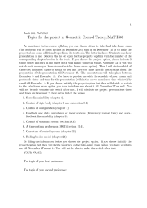 Topics for the project in Geometric Control Theory, MATH666