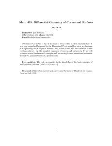 Math 439: Differential Geometry of Curves and Surfaces