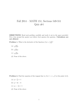Fall 2014 – MATH 151, Sections 549-551 Quiz #4