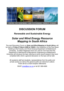 DISCUSSION FORUM Solar and Wind Energy Resource Mapping in South Africa