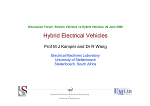 Hybrid Electrical Vehicles Prof M J Kamper and Dr R Wang