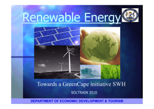 Renewable Energy Towards a GreenCape initiative SWH SOLTRAIN 2010