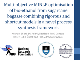 Multi-objective MINLP optimisation of bio-ethanol from sugarcane bagasse combining rigorous and