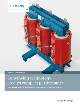 Convincing technology creates compact performance Answers for energy. siemens.com/energy