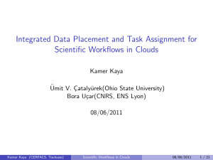 Integrated Data Placement and Task Assignment for Scientific Workflows in Clouds ¨