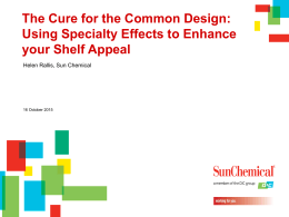 The Cure for the Common Design: Using Specialty Effects to Enhance